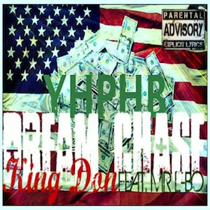 Click Here to Listen to Dream Chase by KING DON feat. MR L-BO (Produced By Trippin Kev)