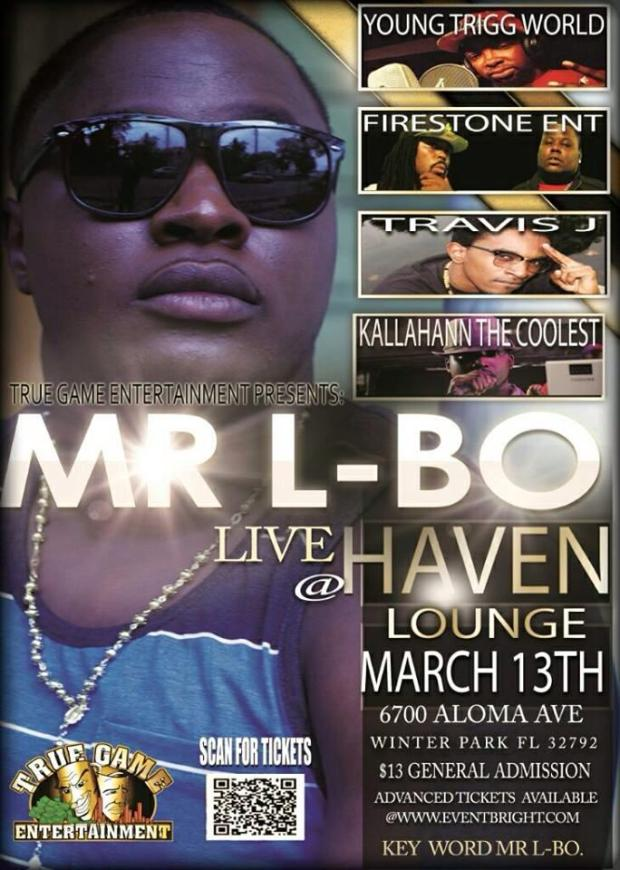 MARCH 13th COME SEE MR L-BO PEFORMING LIVE @The Haven Lounge in Winter PARK, FL